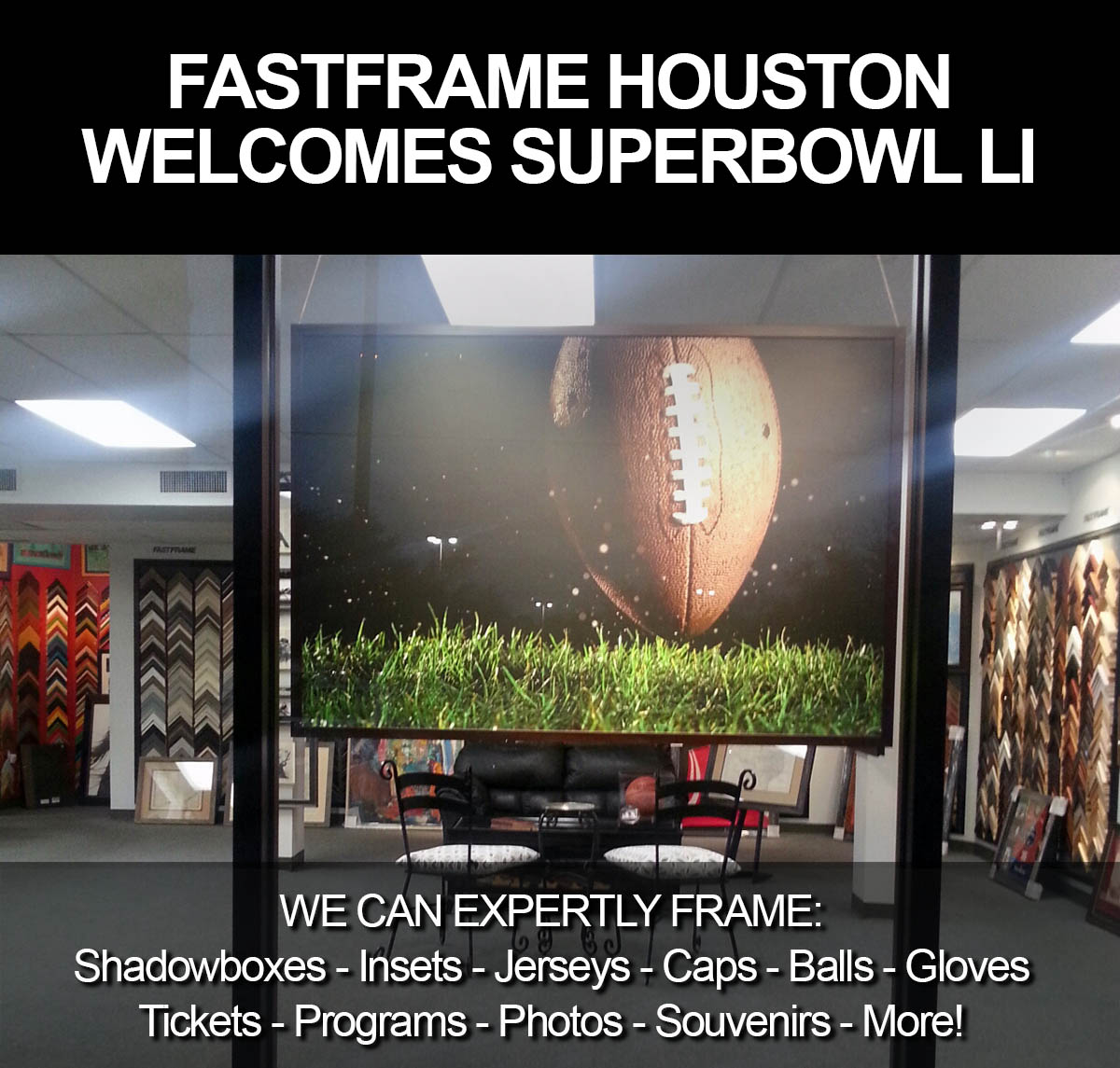 fastframe houston welcomes superbowl li to houston whether youre a sports fan or a business hosting clients fastframe can meet any of your custom